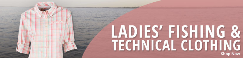 Ladies Fishing & Technical Clothing - Shop Now