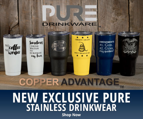New Exclusive Pure Stainless Drinkwear with Copper Advantage
