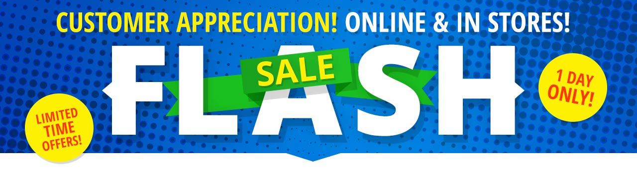 Customer Appreciation Flash Sale