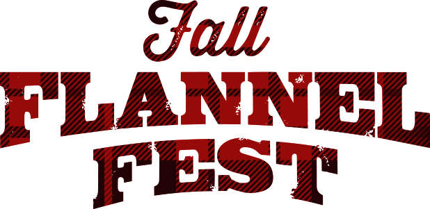 Fall Flannel Fest October 20 - November 5