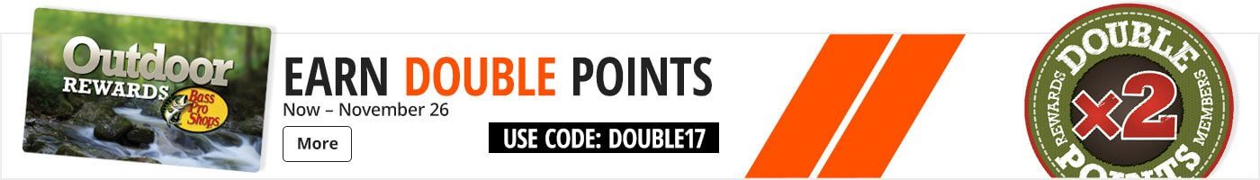 Earn Double Points - Use Code DOUBLE17