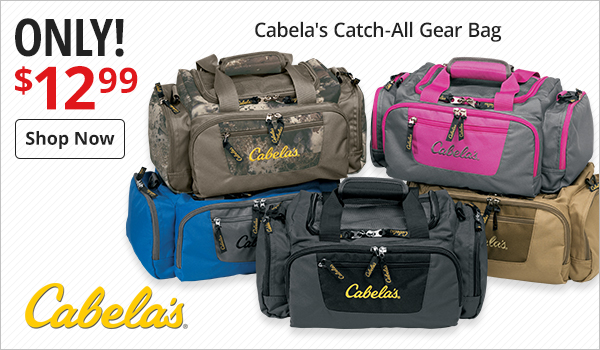 Cabela's Catch-All Gear Bags Only $12.99