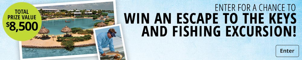 Enter for a Chance to Win an Escape to the Keys and Fishing Excursion!