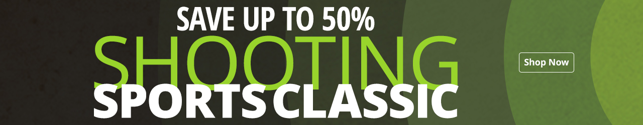 Shooting Sports Classic - Save up to 50%
