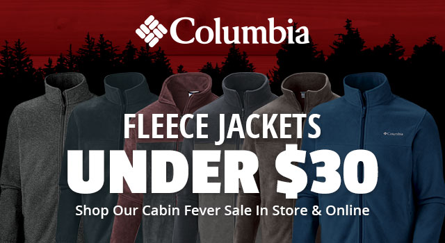 Cabin Fever Sale, Columbia Fleece Jackets Under $30