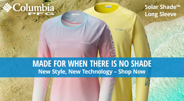 Columbia PFG - New Style, New Technology - Shop Now