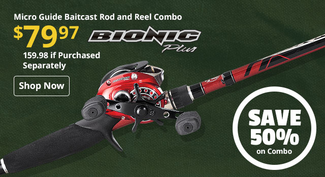 Save 50% on Bionic Plus Micro Guide Baitcast Combo