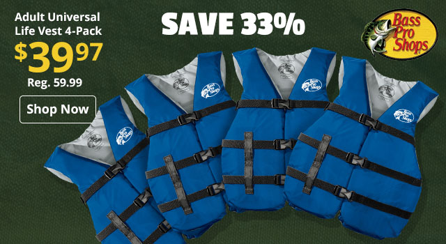 Save 33% on Bass Pro Shops Adult Universal Life Vest 4-Pack