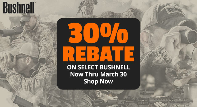 30% Rebate on Select Bushnell. Now Thru March 30 - Shop Now