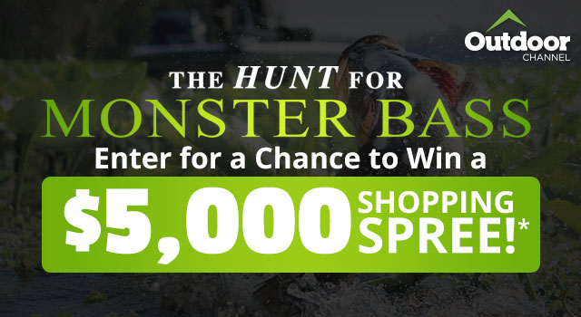 The Hunt for Monster Bass, Enter for a chance to win a $5000 Shopping Spree