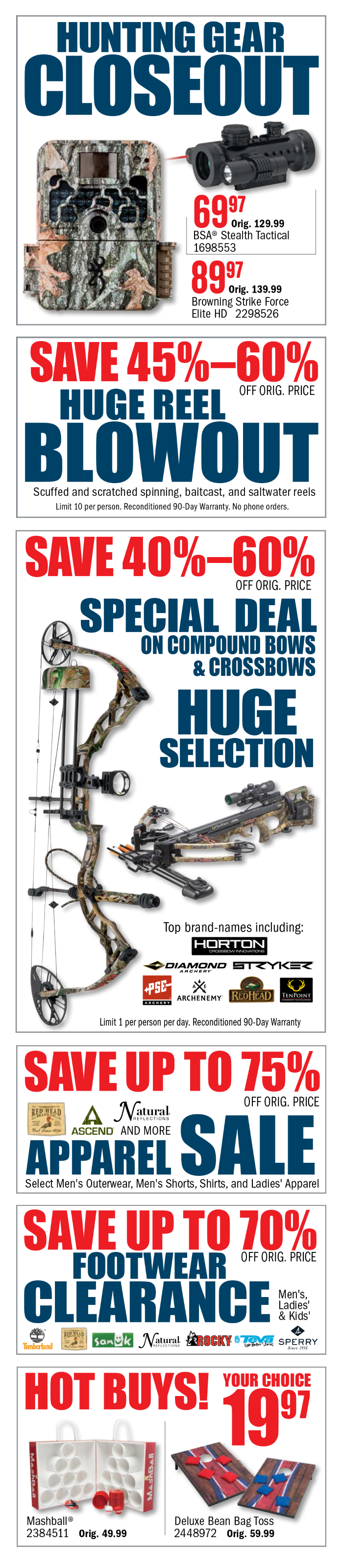 Hunting Gear Closeout, Huge Reel Blowout, Special Deals on Bows, Apparel Sale, Footwear Clearance & Much More