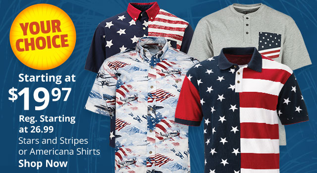 Stars & Stripes or Americana Shirts Your Choice Starting at $19.97 - Shop Now
