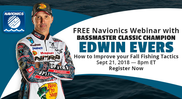 FREE Navionics Webinar with Bassmaster Classic Champion Edwin Evers - Register Now