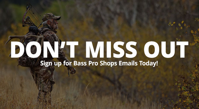 Dont Miss Out Sign up for Bass pr Shops Emails Today!