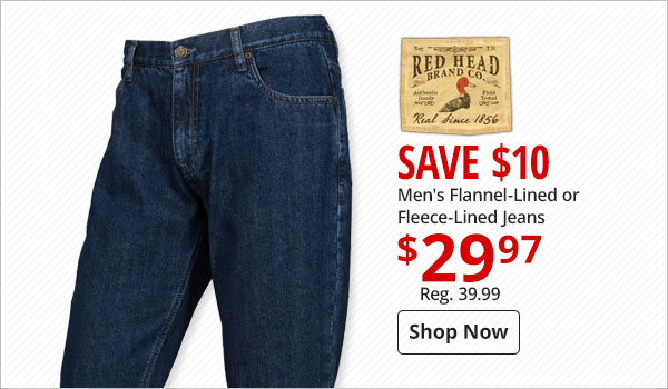 Save $10 RedHead Men's Flannel-Lined or Fleece-Lined Jeans