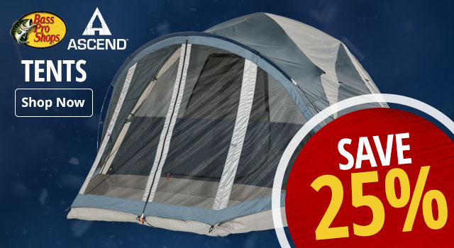 Bass Pro and Ascend Tents