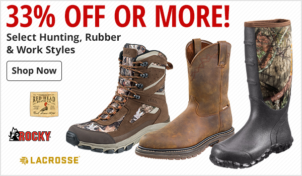 33% Off or More on Select Hunting, Rubber & Work Styles