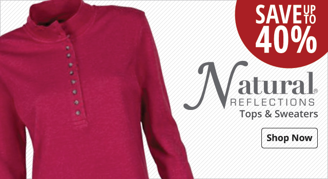 Save up to 40% on Natural Reflections Tops and Sweaters - Shop Now