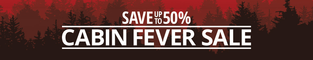 Cabin Fever Sale