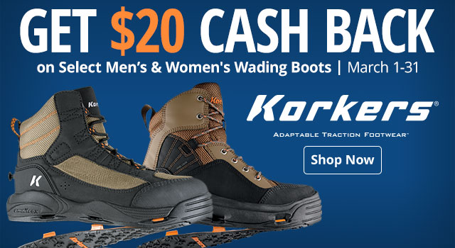 Get $20 cash back on select Men's & Women's Korkers Wading Boots - March 1-31