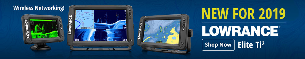 New for 2019 - Lowrance Elite Ti2