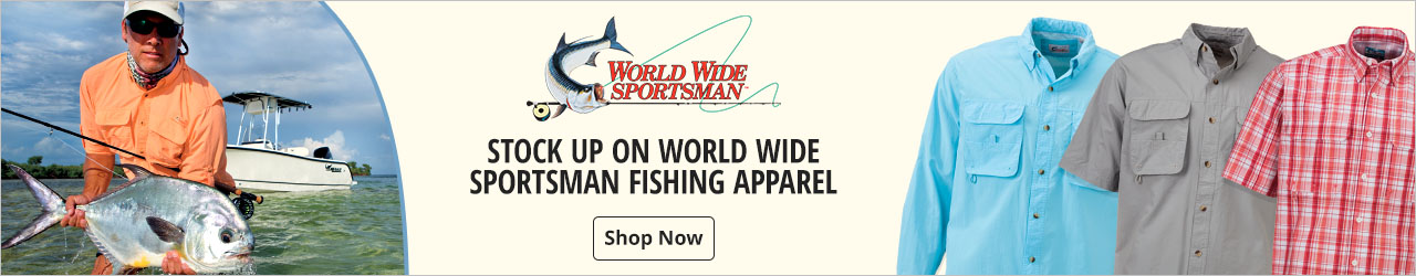 Stock up on World Wide Sportsman Fishing Apparel - Shop Now