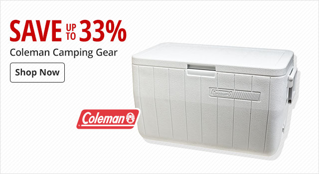 Save up to 33% on Coleman Camping Gear - Shop Now