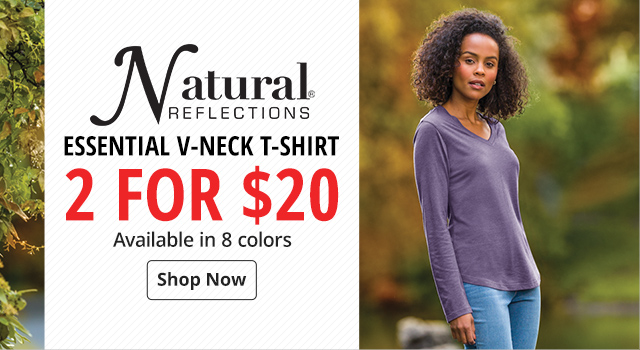 Natural Reflections Essential V-Neck T-Shirt 2 for $20 & Available in 8 colors