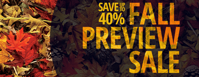 Fall Preview Sale Going On Now!