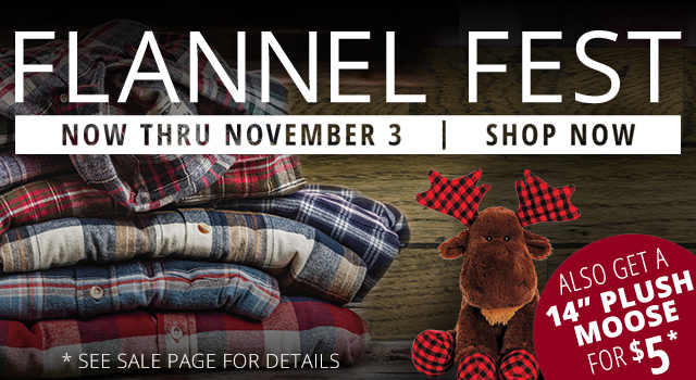 Flannel Fest - Through November 3 - Shop Now