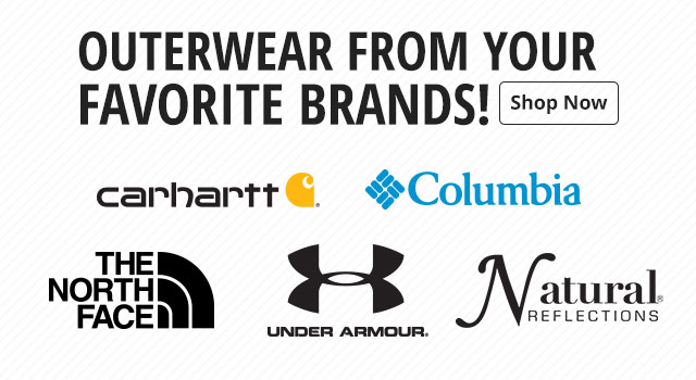 Outerwear from you Favorite Brands! - Bass Pro Shops, Natural Reflections, Columbia, The North Face, and Carhartt