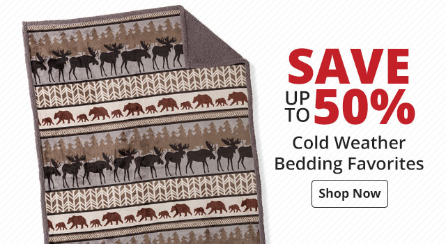 Save up to 50% on Cold Weather Bedding Favorites
