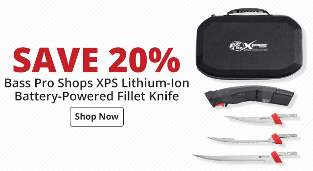 Save 20% on Bass Pro Shops XPS Lithium-Ion Battery-Powered Fillet Knife
