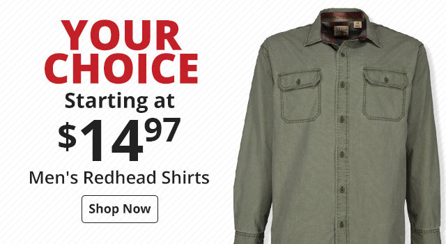 YOUR CHOICE STARTING AT $19.97 on Men's Redhead Shirts