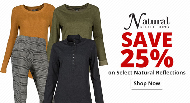 Save up to 25% on Select Natural Reflections