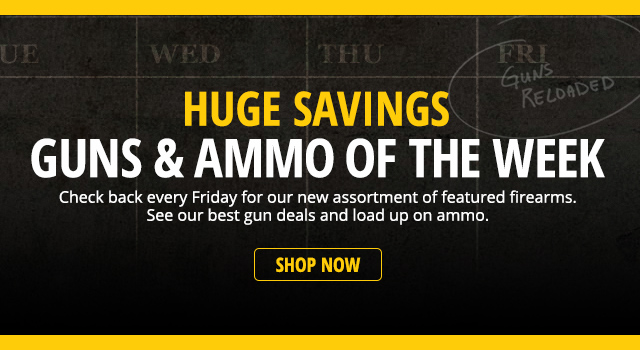 Guns of the Week - Shop Now