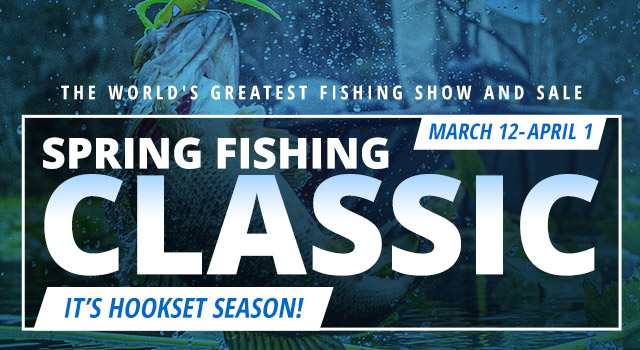Spring Fishing Classic - Shop Now