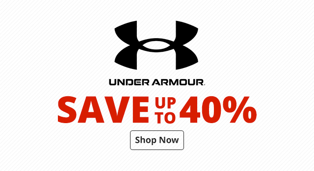 Save up to 40%	Under Armour - Shop Now