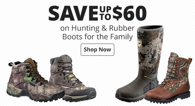 Save up to $60 on Hunting & Rubber Boots for the family