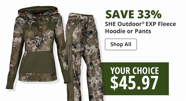 save 33% SHE Outdoor® EXP Fleece Hoodie or Pants