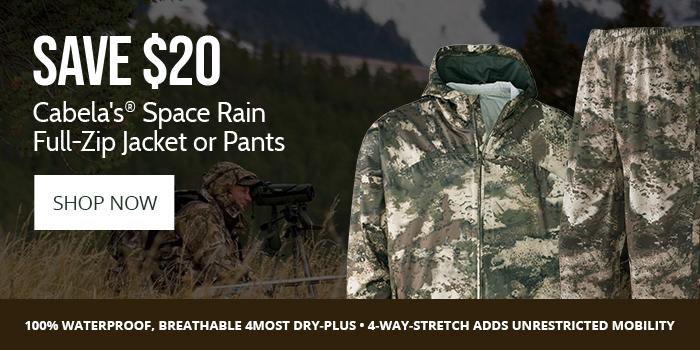 Save $20 Cabela's® Space Rain Full-Zip Jacket or Pants