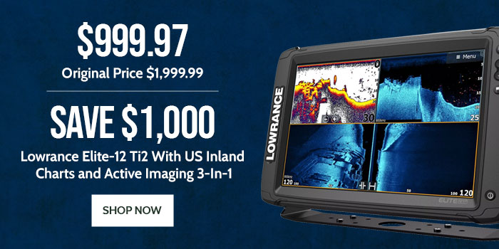Save $1000 on Lowrance Elite-12 Ti2 With US Inland Charts and Active Imaging 3-In-1