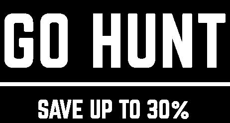 Keep Huntin' - Go Hunt - Save up to 30%