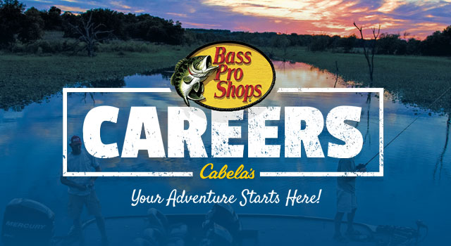 Career Opportunities | Bass Pro Shops