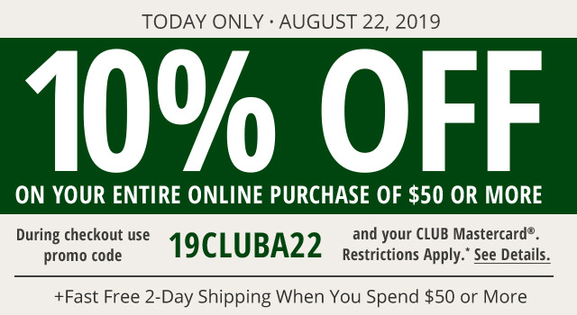 10% OFF on $150+ when you use your CLUB Mastercard - See Details