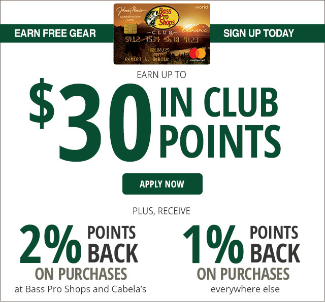 Bass Pro Shops CLUB - Apply Now