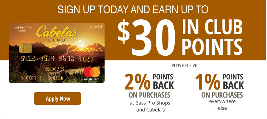 Cabela's CLUB - Apply Now