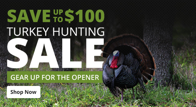 Turkey Hunting Sale - Save up to $100