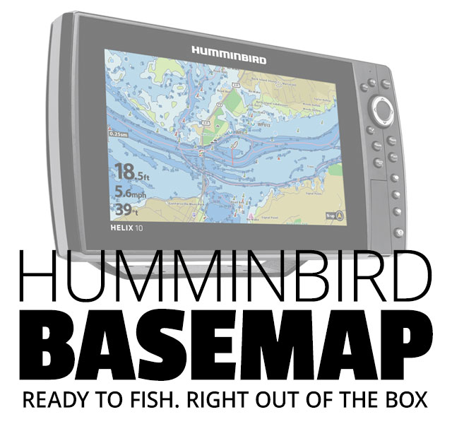 Humminbird Basemap - Ready to fish. Right out of the box.