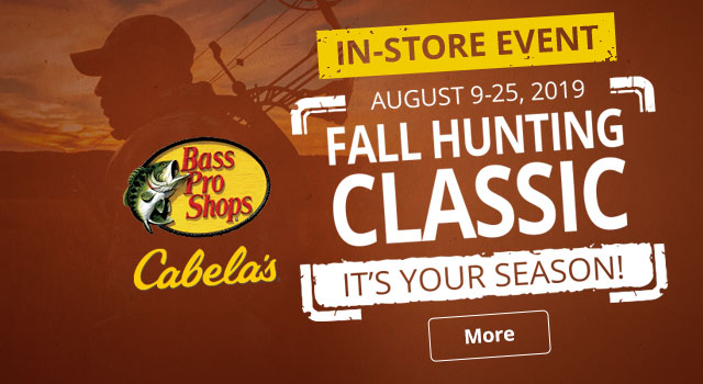 Fall Hunting Classic In-Store Event August 9-25